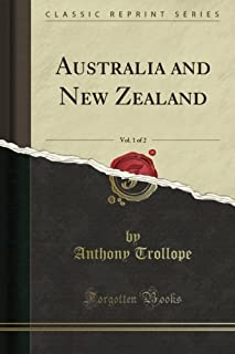 Australia and New Zealand, Vol. 1 of 2 (Classic Reprint)