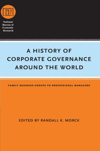 Compare Textbook Prices for A History of Corporate Governance around the World: Family Business Groups to Professional Managers National Bureau of Economic Research Conference Report Illustrated Edition ISBN 9780226536811 by Morck, Randall K.