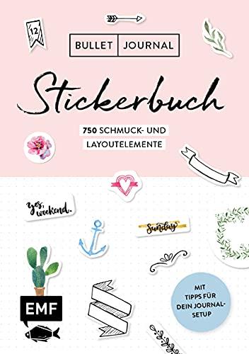 Bullet Journal – Stickerbuch: Band 1: 750 Schmuck- und Layoutelemente: Mit Tipps für dein Journal-Setup – Alle Aufkleber mit beschreibbarer ... Alle Aufkleber mit beschreibbarer...