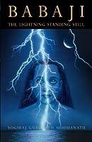 Babaji: The Lightning Standing Still (Special Abridged Edition)