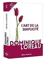 L'art de la simplicité de Dominique Loreau