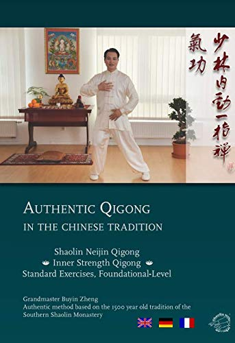 Shaolin Neijin Qigong - Standardübungen der Grundstufe