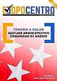 Temario a color Auxiliar Administrativo Comunidad de Madrid: Volumen 1 (Temario a color OPOCENTRO - Oposición Auxiliar Administrativo CAM)