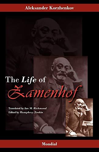Zamenhof: The Life, Works and Ideas of the Author of Esperanto