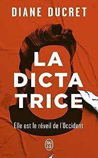 La Dictatrice par Ducret
