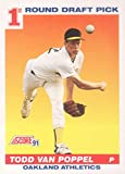 1991 Score #389 Todd Van Poppel RC Rookie Card Oakland Athletics Official MLB Baseball Trading Card in Raw (NM or better) Condition. rookie card picture