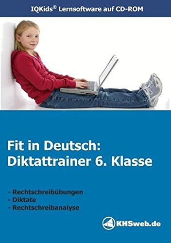 Fit in Deutsch - Diktattrainer 6. Klasse