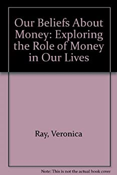 Our Beliefs about Money 0894867997 Book Cover