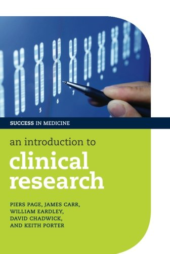 An Introduction to Clinical Research (Success in Medicine)