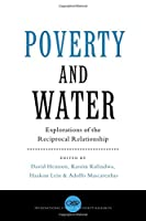 Poverty and Water: Explorations of the Reciprocal Relationship (Crop International Studies in Poverty Research)