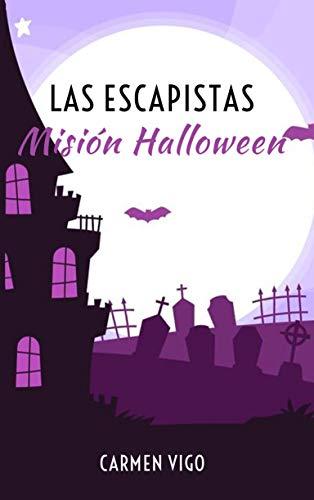 Las Escapistas: Misión Halloween