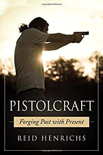 Pistolcraft: Forging Past and Present