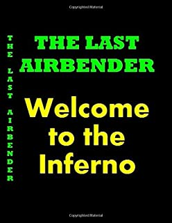 The Last Airbender Welcome to the Inferno Gift Personalized Notebook Library Bookshelf Decoration: The Last Airbender Sket...
