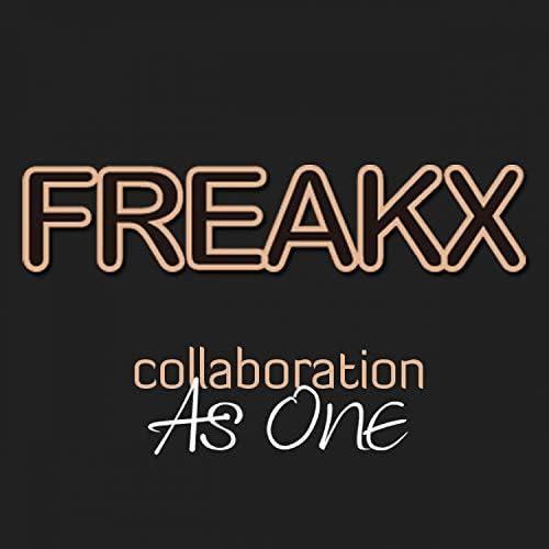 FREAKX & As One