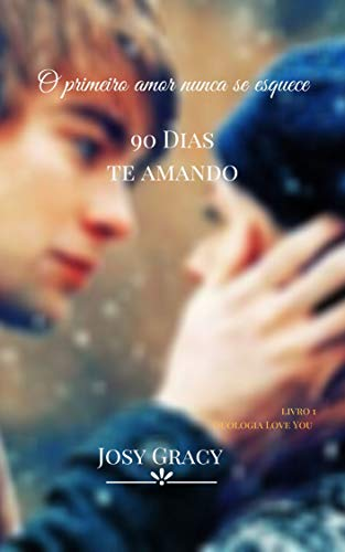 90 DÍAS TE AMANDO (lOVE YOU Livro 1) (Portuguese Edition)
