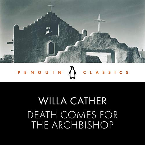 Death Comes for the Archbishop audiobook cover art