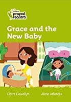 Level 2 - Grace and the New Baby (Collins Peapod Readers)