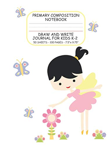 Primary Composition Notebook: Draw and Write Journal for Kids K-2 | Top Blank, Bottom Lined With Dotted Mid-Line and Red Baseline | 50 sheets/100 pages, 7.5 x 9.75 (Yellow Winged Fairy)