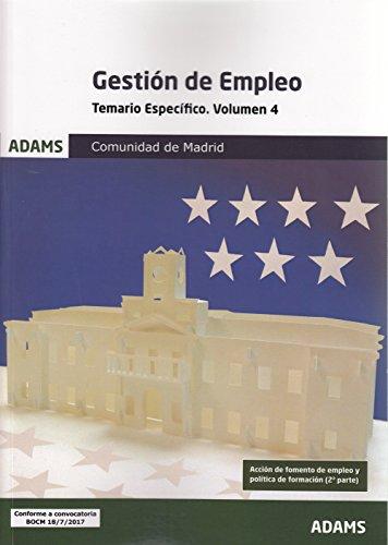 Temario Específico 4 Gestión de Empleo de la Comunidad de Madrid (Temario Específico 3 y 4 Gestión de Empleo de la Comunidad de Madrid (obra completa))