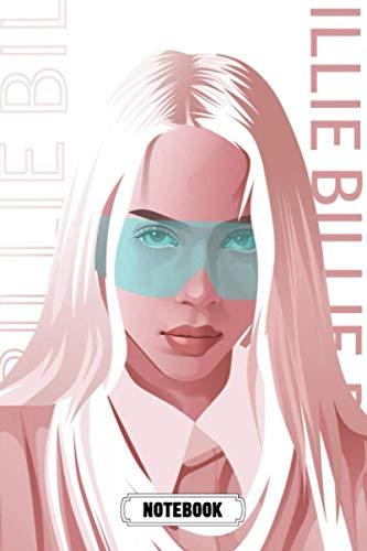 Notebook : Billie Eilish Lined Notebook Gift Ideas For Fan