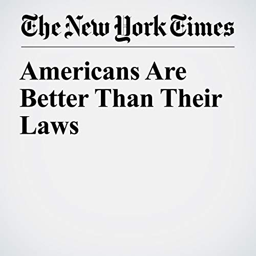 Americans Are Better Than Their Laws copertina