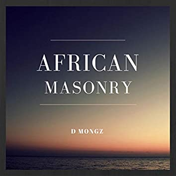 African Masonry (Extended Version)
