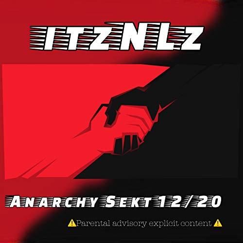 Anarchy Sekt 12 / 20 [Explicit]