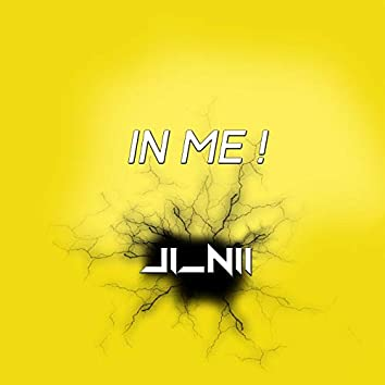In Me!