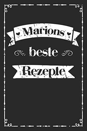 Marions beste Rezepte: A5 Rezeptbuch zum selberschreiben personalisiert Personalisierte Geschenke Vorname Marion | Übersichtliches blanko Kochbuch für ... Frauen Mütter Omas Enkel Töchter Hobbyköche