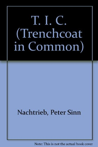 T. I. C. - Trenchcoat in Common