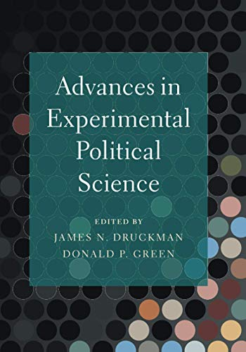Compare Textbook Prices for Advances in Experimental Political Science  ISBN 9781108745888 by Druckman, James,Green, Donald P.