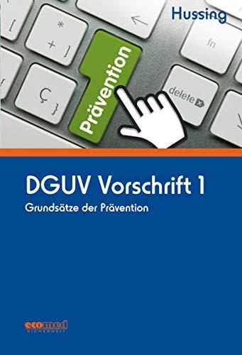 DGUV Vorschrift 1: Grundsätze der Prävention