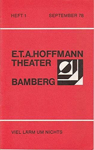 Programmheft VIEL LÄRM UM NICHTS. Komödie von William Shakespeare Spielzeit 1978 / 79 Heft 1 September