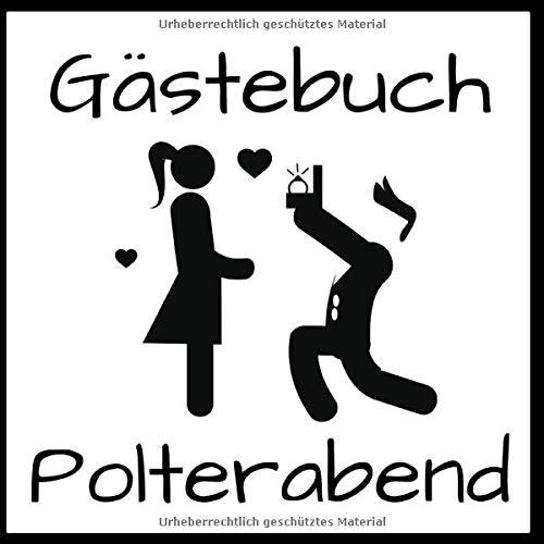 Gästebuch Polterabend: Erinnerung I Geschenkidee I Andenken I Motiv: Heiratsantrag schwarz weiß