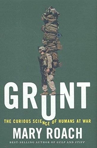 Image of Grunt: The Curious Science of Humans at War