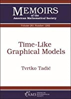 Time-Like Graphical Models (Memoirs of the American Mathematical Society, September 2019, Number 1262)