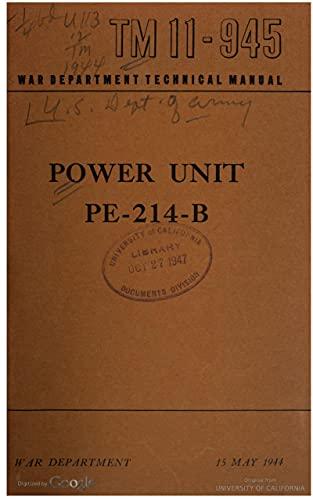 TM 11-945 Power Unit PE-214-B, 1944 (English Edition)