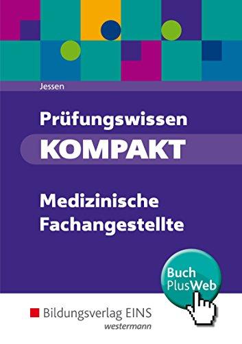 Prüfungswissen kompakt - Medizinische Fachangestellte: Prüfungsvorbereitung