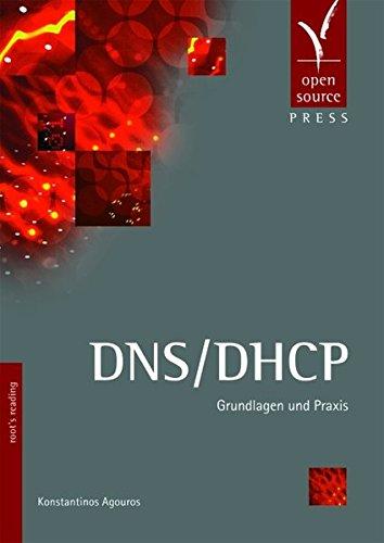 DNS/DHCP: Grundlagen und Praxis