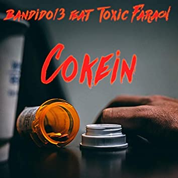 Cokein (feat. Toxic Faraon)