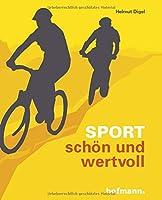 Sport - schoen und wertvoll