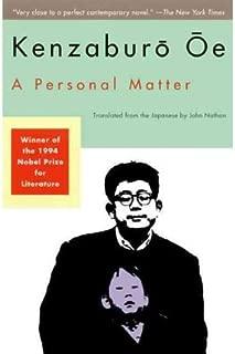 A Personal Matter (OE, Kenzaburo) [ A PERSONAL MATTER (OE, KENZABURO) BY Oe, Kenzaburo ( Author ) Jan-13-1994
