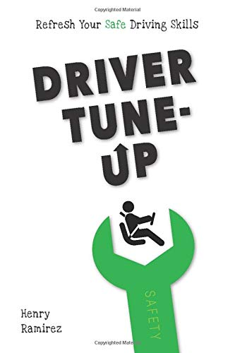 Driver Tune-Up: Refresh Your Safe Driving Skills