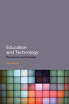 Education and Technology: Key Issues and Debates (English Edition) por [Neil Selwyn]