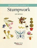 Beginner's Guide to Stumpwork (Search Press Classics)