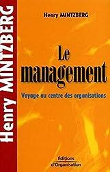 Le management - Voyage au centre des organisations - Poche de Henry Mintzberg