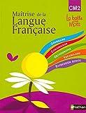 Observation réfléchie de la Langue française (CM2) - Livre de l'élève