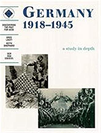 Germany 1918-1945: Students Book (Discovering the Past for GCSE) by Greg Lacey Keith Shephard(1999-04-30)