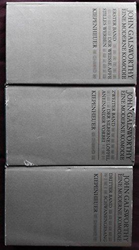 Gesamtausgabe in 3 Bänden: ''JOHN GLASWORTHY'' Eine Moderne Komödie: 1 Band: Der weiße Affe, Stilles Werben, 2 Band: Der silberne Löffel, Aneinander vorbei, Band 3: Schwanengesang (368 S. 350 S. 398 Seiten)