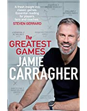 The Greatest Games: The ultimate book for football fans inspired by the #1 podcast